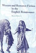 Women and Romance Fiction in the English Renaissance
