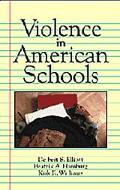 Violence in American Schools A New Perspective