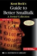 Kent Beck's Guide to Better Smalltalk A Sorted Collection