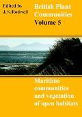 British Plant Communities Maritime Communities and Vegetation of Open Habitats