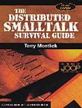 The Distributed Smalltalk Survival Guide