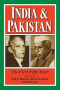 India and Pakistan The First Fifty Years