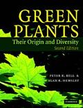 Green Plants Their Origin and Diversity
