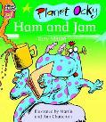 Planet Ocky Ham And Jam