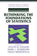 Rethinking the Foundations of Statistics