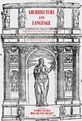 Architecture and Language Constructing Idenity in European Architecture, C. 1000 - C. 1650