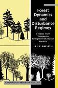 Forest Dynamics and Disturbance Regimes Studies from Temperate Evergreen-Deciduous Forests