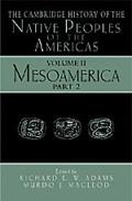 Cambridge History of the Native Peoples of the Americas Mesoamerica