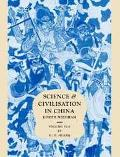 Science and Civilisation in China Biology and Biological Technology Fermentations and Food S...