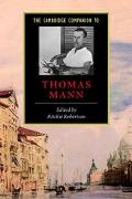 Cambridge Companion to Thomas Mann
