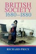 British Society, 1680-1880 Dynamism, Containment and Change