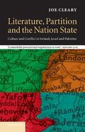 Literature, Partition and the Nation-State Culture and Conflict in Ireland, Israel and Pales...