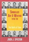 Surrealist Art and Writing, 1919-1939 The Gold of Time
