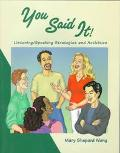 You Said It!: Listening/Speaking Strategies and Activities