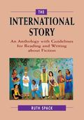 International Story An Anthology With Guidelines for Readings and Writing About Fiction