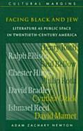 Facing Black and Jew Literature As Public Space in Twentieth-Century America