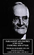 Parliament and Politics in the Age of Churchill and Attlee The Headlam Diaries, 1935-1951