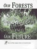 Our Forests, Our Future Report of the World Commission on Forests and Sustainable Development