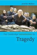 Cambridge Introduction to Tragedy