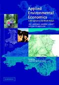 Applied Environmental Economics A Gis Approach to Cost Benefit Analysis