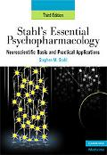 Essential Psychopharmacology Neuroscientific Basis and Practical Applications