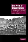 Work of Global Justice Human Rights As Practices