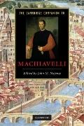 The Cambridge Companion to Machiavelli (Cambridge Companions to Literature)