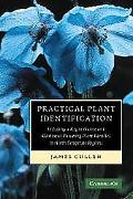 Practical Plant Identification Including a Key to Native And Cultivated Flowering Plants in ...