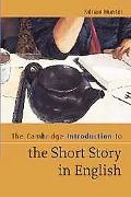 Cambridge Introduction to the Short Story in English