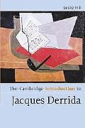 Cambridge Introduction to Jacques Derrida