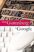 From Gutenberg to Google Electronic Representations of Literary Texts