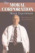 Moral Corporation- Merck Experiences