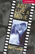 Just like a Movie