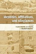 Identities, Affiliations and Allegiances