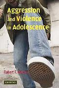 Aggression and Violence in Adolescence