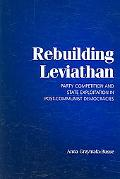 Rebuilding Leviathan Party Competition and State Exploitation in Post-communist Democracies