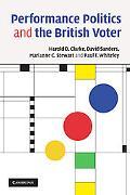 Performance Politics and the British Voter