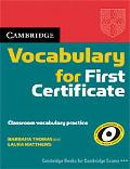 Cambridge Vocabulary for First Certificate Edition without Answers
