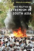 The Politics of Extremism in South Asia