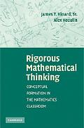Rigorous Mathematical Thinking