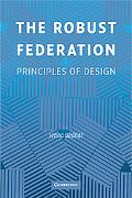 Robust Federation: Principles of Design