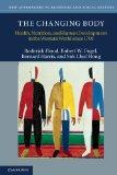 The Changing Body: Health, Nutrition, and Human Development in the Western World since 1700 ...