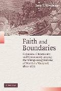 Faith and Boundaries Colonists, Christianity, and Community Among the Wampanoag Indians of M...
