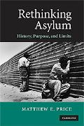 Rethinking Asylum: History, Purpose and Limits