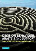 Decision Behaviour, Analysis and Support
