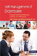 Self-Management of Depression: A Manual for Mental Health and Primary Care Professionals