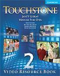 Touchstone Level 2 Video Resource Book