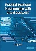 Practical Database Programming with Visual Basic. NET