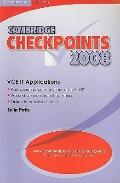 Cambridge Checkpoints Vce It Applications 2008