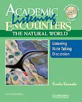 Academic Listening Encounters: the Natural World Student's Book with Audio CD